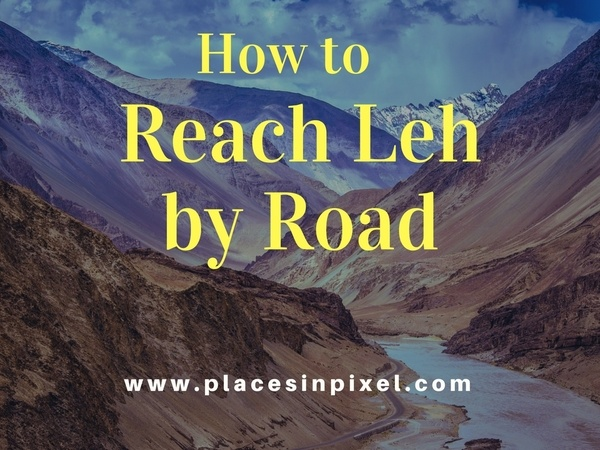 How to Reach Leh by Road — Places in Pixel