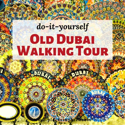 Old Dubai Walking Tour