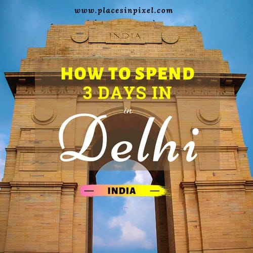 Delhi Travel Itinerary